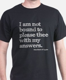 Not Bound to Please Shakespeare T-Shirt