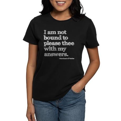 Not Bound to Please Shakespeare Women's Dark T-Shi