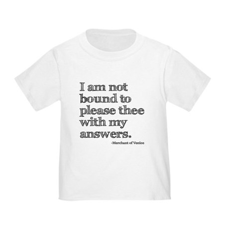 Not Bound to Please Shakespeare Toddler T-Shirt