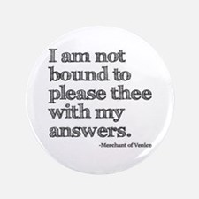 "Not Bound to Please Shakespeare 3.5"" Button"