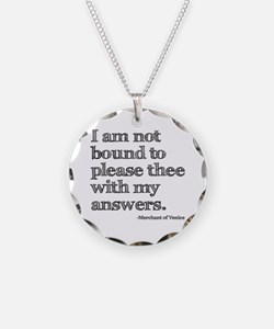 Not Bound to Please Shakespeare Necklace
