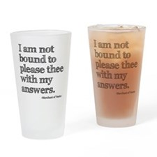 Not Bound to Please Shakespeare Drinking Glass