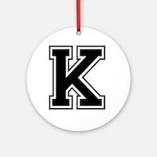 Varsity Letter K Ornament (Round)