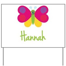 Hannah The Butterfly Yard Sign