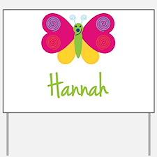 Hannah The Butterfly Yard Sign