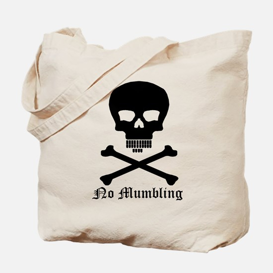 """""""No Mumbling"""" Steno Skull Tote Bag"""