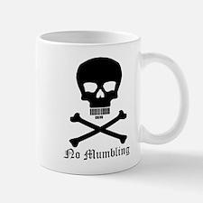 """No Mumbling"" Steno Skull Mug"