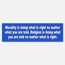 morality... Bumper Bumper Bumper Sticker