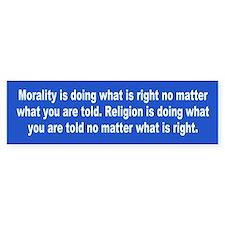 morality... Bumper Bumper Sticker