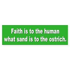 faith... Bumper Bumper Sticker