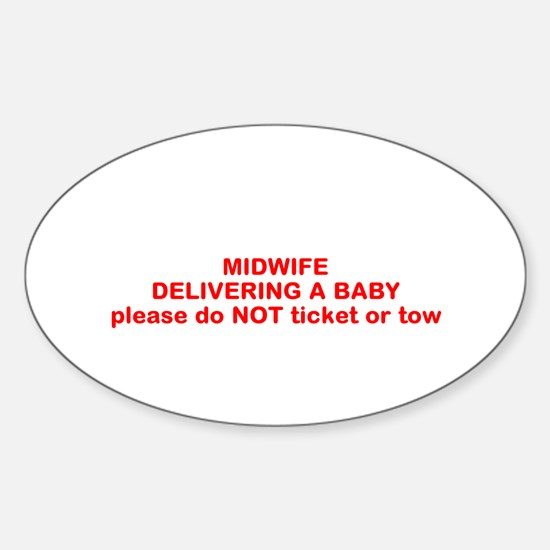 Cute Mother of a midwife Sticker (Oval)