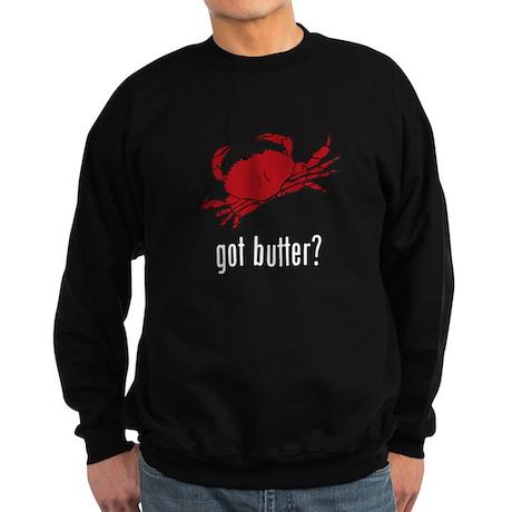 got butter? Sweatshirt (dark)