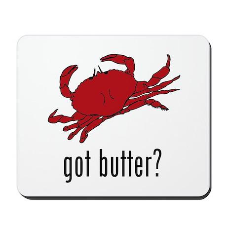 got butter? Mousepad
