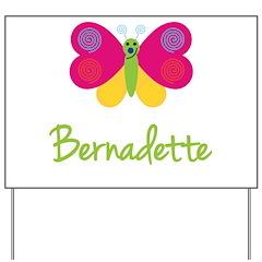Bernadette The Butterfly Yard Sign