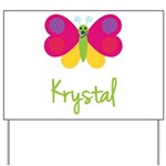 Krystal The Butterfly Yard Sign