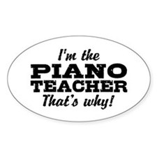 Funny Piano Teacher Decal