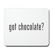 Got Chocolate? Mousepad
