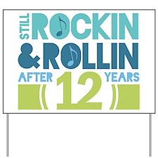 12th Anniversary Rock N Roll Yard Sign