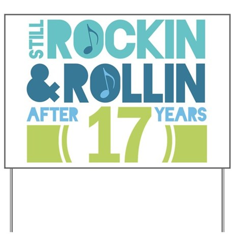 17th Anniversary Rock N Roll Yard Sign