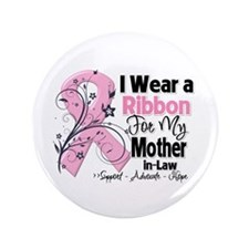 "Mother-in-Law Breast Cancer 3.5"" Button"
