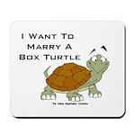 Marry a Box Turtle Cornyn Mousepad