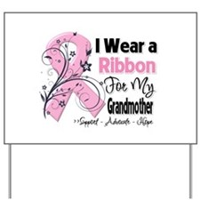 Grandmother Breast Cancer Yard Sign