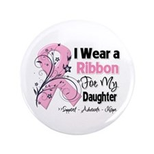 """Daughter Breast Cancer 3.5"""" Button"""