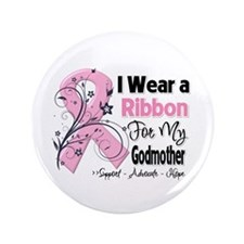 "Godmother Breast Cancer 3.5"" Button"