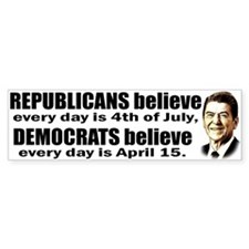 Reagan Quote - Republicans believe every day is S