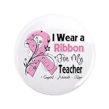 "Teacher Breast Cancer 3.5"" Button (100 pack)"