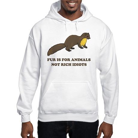 Fur is for animals Hooded Sweatshirt