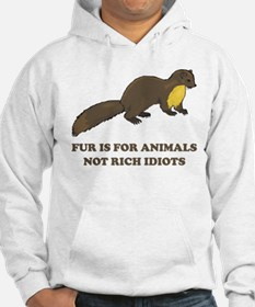 Fur is for animals Hoodie