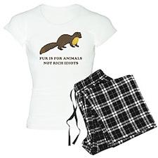 Fur is for animals Pajamas
