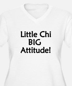 Little Chi, Big Attitude T-Shirt