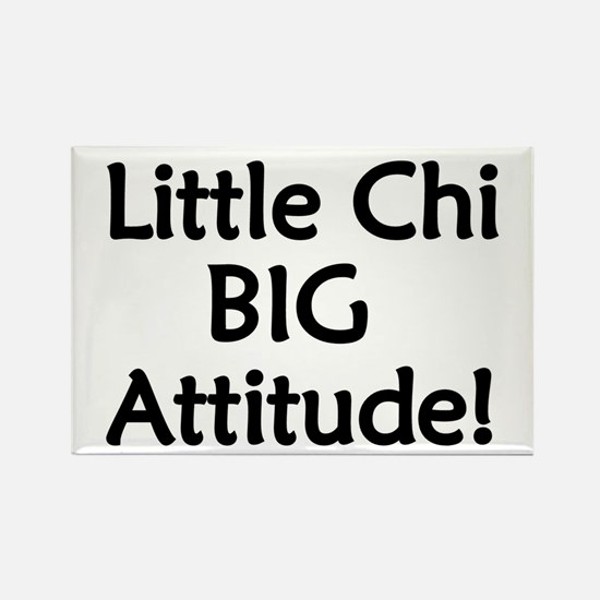 Little Chi, Big Attitude Rectangle Magnet