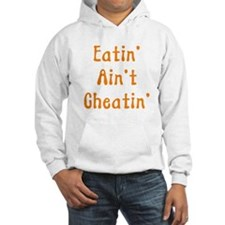 Eatin' Ain't Cheatin' Jumper Hoody