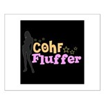 COHF Fluffer Small Poster
