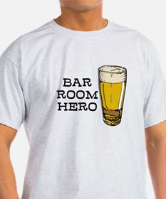 Bar Room Hero T-Shirt