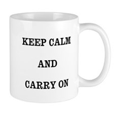 Keep Calm Small Mug