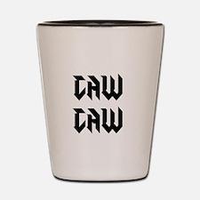 Caw Caw Shot Glass