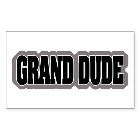 Grand Dude Rectangle Sticker