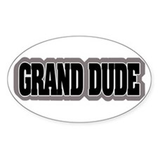 Grand Dude Oval Decal