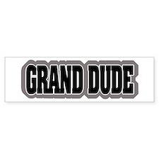 Grand Dude Bumper Bumper Sticker