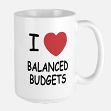 I heart balanced budgets Large Mug