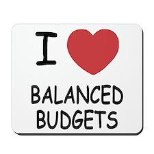 I heart balanced budgets Mousepad