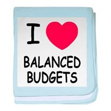 I heart balanced budgets baby blanket