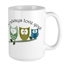 Owl always love you! Mug