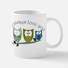 Owl always love you! Mug