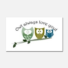 Owl always love you! Car Magnet 20 x 12