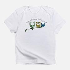 Owl always love you! Infant T-Shirt